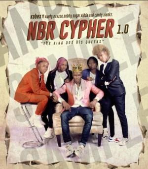 Kabex - NBR Cypher 1.0 ft. Aunty Rayzor, Debby Sugar, Kidda, Candy Bleakz